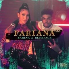 Farina - Farina Ft. Blueface – Farina